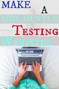 make a side hustle testing websites
